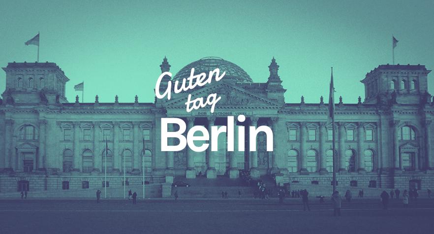 Guten Tag, Berlin