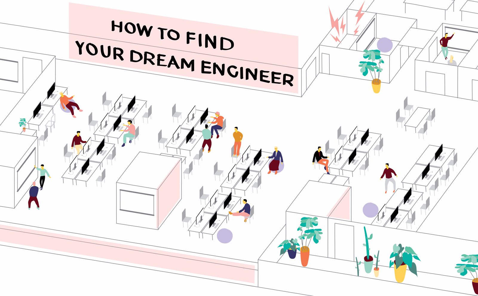 How to find your dream engineer